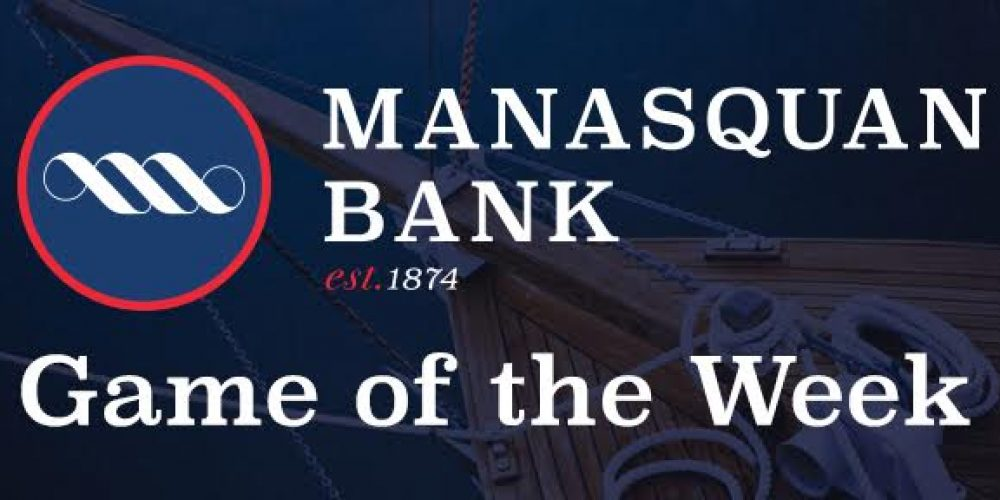 Manasquan Bank Game of the Week is back!